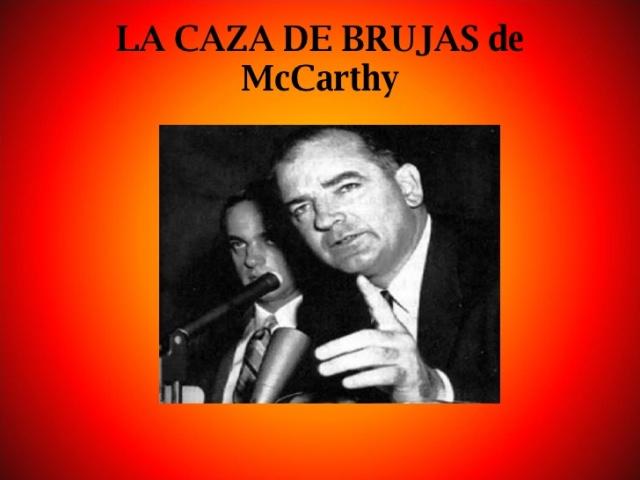 CAZA DE BRUJAS DE MACARTHY